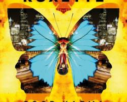 "Roxette regresa con ""Good Karma"""
